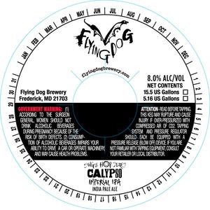Flying Dog Single Hop Calypso