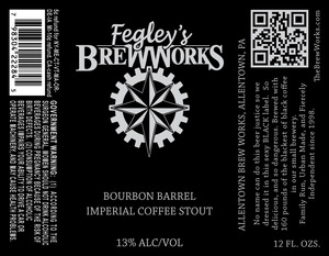 Fegley's Brew Works Bourbon Barrel Imperial Coffee Stout