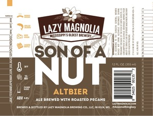 Lazy Magnolia Brewing Company Son Of A Nut