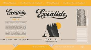 Eventide Brewing The A India Pale