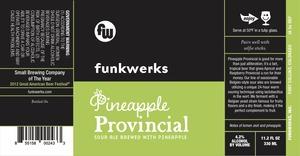 Funkwerks, Inc. Pineapple Provincial