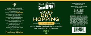 Dupont Cuvee Dry Hopping