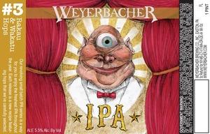Weyerbacher IPA #3
