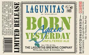The Lagunitas Brewing Company Born Again Yesterday