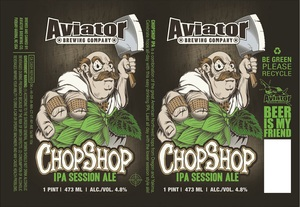 Aviator Brewing Company Chop Shop