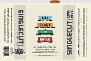 Tell Shaky And Boxcar Joe Double-dry Hopped Iipa