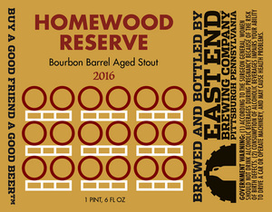 East End Brewing Company Homewood Reserve