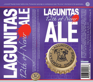 The Lagunitas Brewing Company 12th Of Never