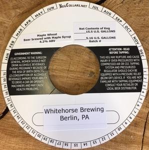 Whitehorse Brewing LLC Maple Wheat