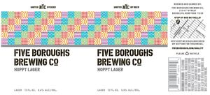 Five Boroughs Brewing Co. Hoppy Lager