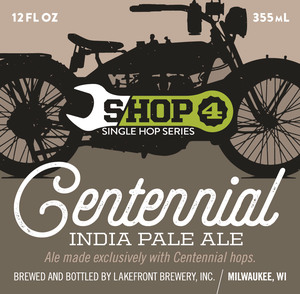 Lakefront Brewery Shop Centennial IPA
