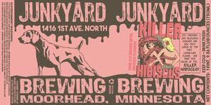 Junkyard Brewing Company LLC Killer Hibiscus