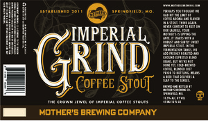Mother's Brewing Company Imperial Grind