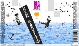 Dock Street Big Juicy