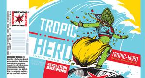 Revolution Brewing Tropic Hero