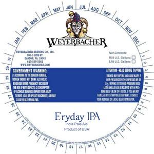 Weyerbacher Eryday IPA