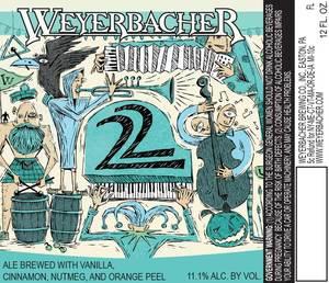 Weyerbacher 22