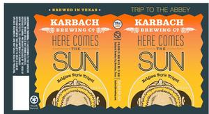Karbach Brewing Co. Here Comes The Sun