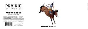 Prairie Artisan Ales Prison Rodeo