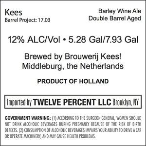 Kees Barrel Project: 17.03