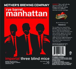 Mother's Brewing Company Rye Barrel Manhattan Itbm