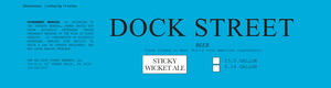Dock Street Sticky Wicket Ale