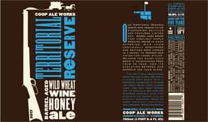 Territorial Reserve Wild Wheat Wine Hone