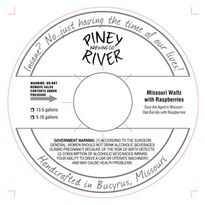 Piney River Brewing Co. Missouri Waltz With Raspberries