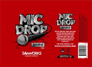 Saw Works Brewing Company Mic Drop Double India Pale Ale