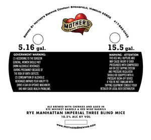 Mother's Brewing Company Rye Barrel Manhattan Imperial Three Blin
