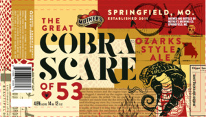 Mother's Brewing Company The Great Cobra Scare Of 53