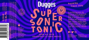 Dugges Supersonic Tonic
