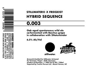 Stillwater Artisanal Hybrid Sequence 0.003