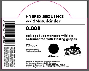 Stillwater Artisanal Hybrid Sequence 0.008